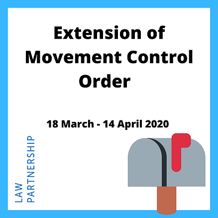 Extension of the Movement Control Order_